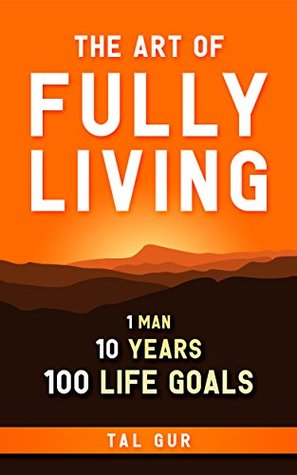 tyhe art of fully living