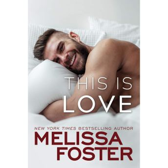 This is Love_Melissa Foster