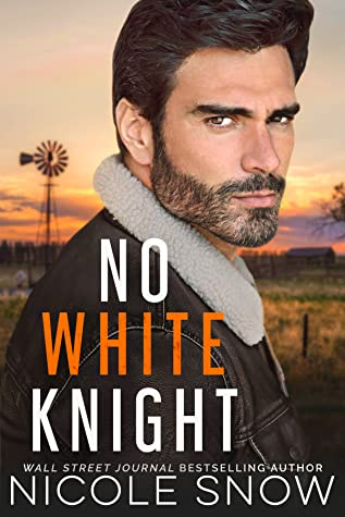 No White Knight - Nicole Snow